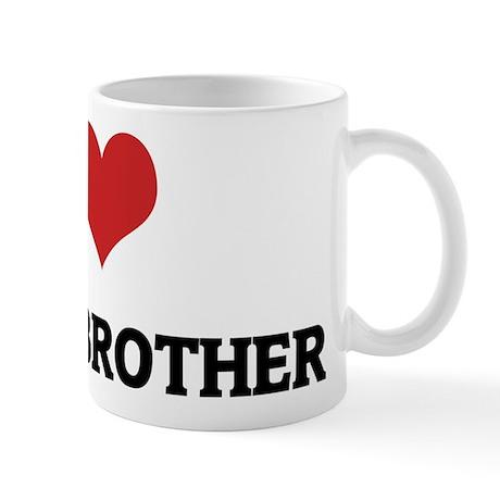 I Love My Gay Brother Mug