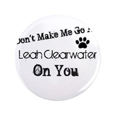 """Leah Clearwater 3.5"""" Button"""