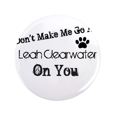 "Leah Clearwater 3.5"" Button"