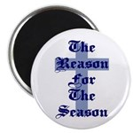 Reason for the Season Magnet
