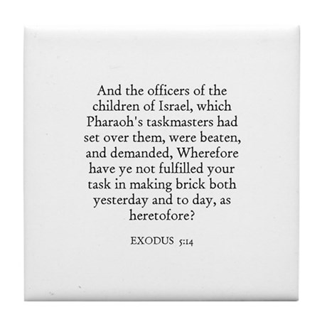 EXODUS 5:14 Tile Coaster