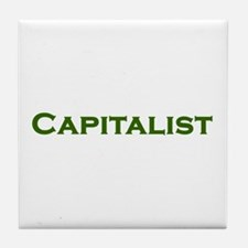 CAPITALIST pro-capitalism green text Tile Coaster