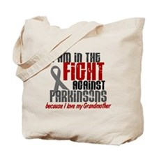 In The Fight 1 PD (Grandmother) Tote Bag