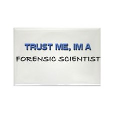 Trust Me I'm a Forensic Scientist Rectangle Magnet