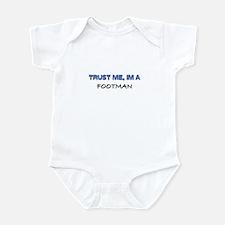 Trust Me I'm a Footman Infant Bodysuit