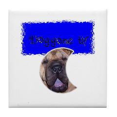 DOG GONE IT! Tile Coaster