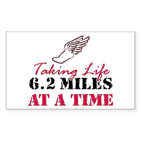 Taking Life 6.2 miles Sticker (Rectangle)