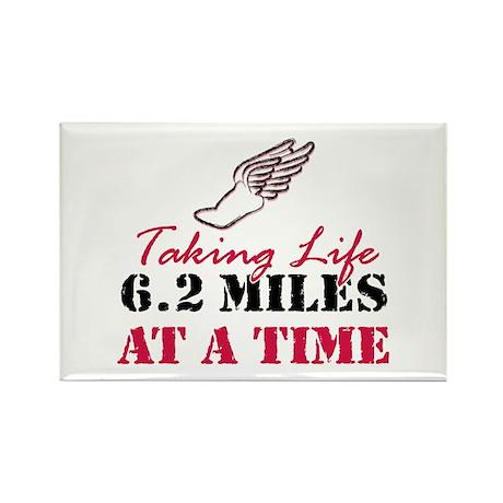 Taking Life 6.2 miles Rectangle Magnet