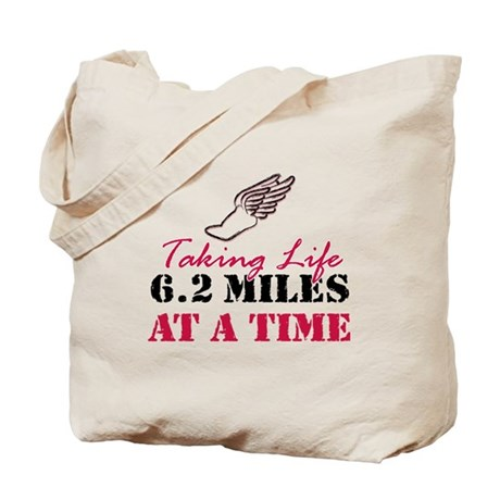 Taking Life 6.2 miles Tote Bag