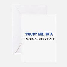 Trust Me I'm a Food Scientist Greeting Cards (Pk o