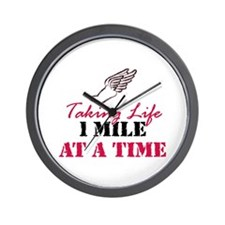 Taking Life 1 mile Wall Clock