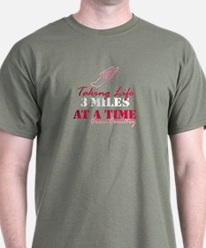 Taking Life 3 miles CC T-Shirt