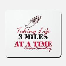 Taking Life 3 miles CC Mousepad