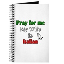 Pray for me my wife is Italia Journal