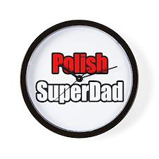 """Polish Super Dad"" Wall Clock"