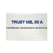 Trust Me I'm a Fisheries Research Scientist Rectan