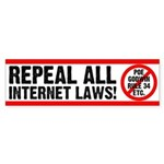 Repeal All Internet Laws! Bumper Sticker