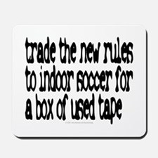 Trade the new rules. Mousepad