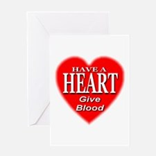 Have A Heart Give Blood Greeting Card