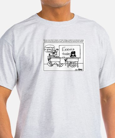 Wine During Exams? T-Shirt