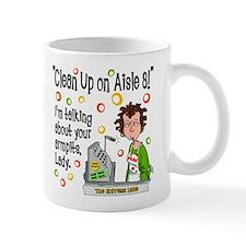 Clean Up on Aisle 8! Mug