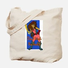 Pirate Girl-Don't touch the booty! Tote Bag