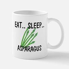 Eat ... Sleep ... ASPARAGUS Mug