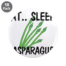 """Eat ... Sleep ... ASPARAGUS 3.5"""" Button (10 pack)"""