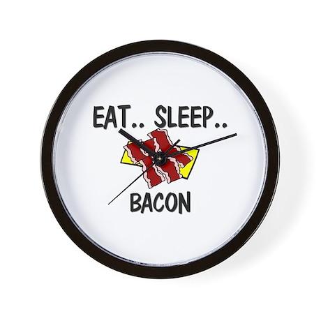 Eat ... Sleep ... BACON Wall Clock