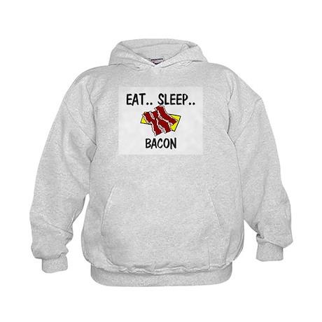 Eat ... Sleep ... BACON Kids Hoodie