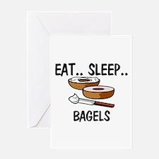 Eat ... Sleep ... BAGELS Greeting Card