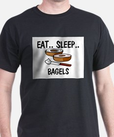 Eat ... Sleep ... BAGELS T-Shirt