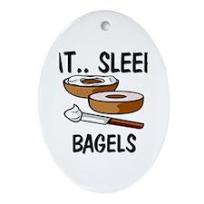 Eat ... Sleep ... BAGELS Oval Ornament