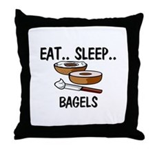 Eat ... Sleep ... BAGELS Throw Pillow