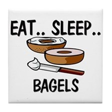 Eat ... Sleep ... BAGELS Tile Coaster