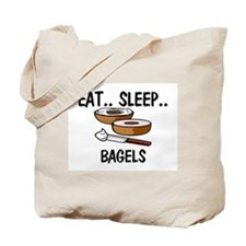Eat ... Sleep ... BAGELS Tote Bag