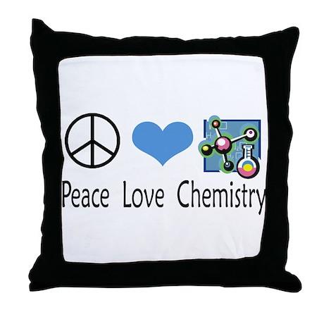 Peace Love Chemistry Throw Pillow