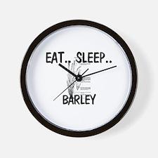 Eat ... Sleep ... BARLEY Wall Clock
