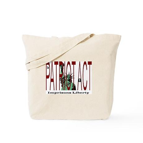 Patriot Act Imprisons Liberty Tote Bag