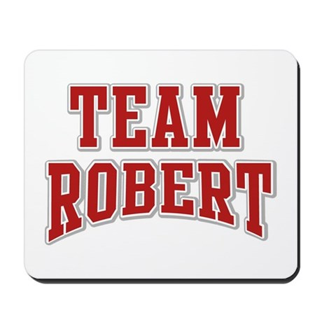 Team Robert Personalized Custom Mousepad