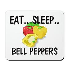 Eat ... Sleep ... BELL PEPPERS Mousepad