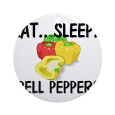 Eat ... Sleep ... BELL PEPPERS Ornament (Round)