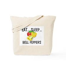 Eat ... Sleep ... BELL PEPPERS Tote Bag