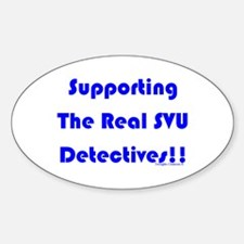 Supportin Real SVU Detectives Oval Decal