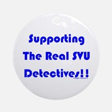 Supportin Real SVU Detectives Ornament (Round)