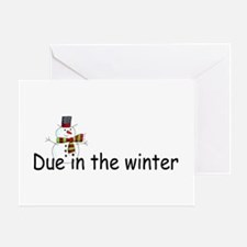 Due In The Winter Greeting Card