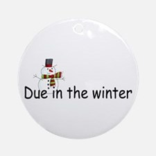 Due In The Winter Ornament (Round)
