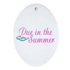 Due In The Summer Oval Ornament