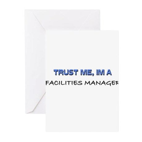 Trust Me I'm a Facilities Manager Greeting Cards (