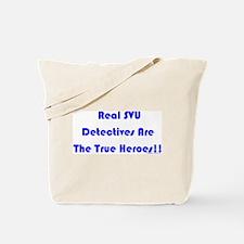 True Heroes Tote Bag